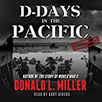 D-Days in the Pacific | Donald L. Miller