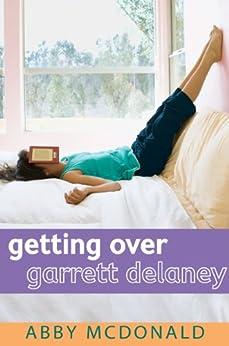 Getting Over Garrett Delaney by [McDonald, Abby]