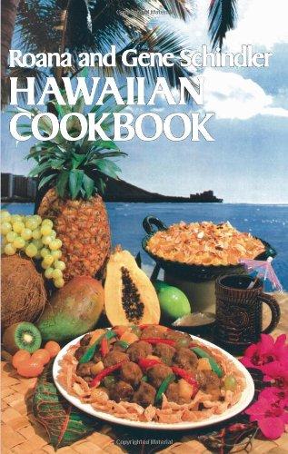 Hawaiian Cookbook by Roana and Gene Schindler