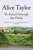 img - for To School Through the Fields book / textbook / text book