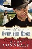 Over the Edge (The Kincaid Brides) (Volume 3)