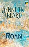 Roan, Jennifer Blake, 1551666308