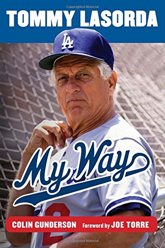 Tommy Lasorda: My Way