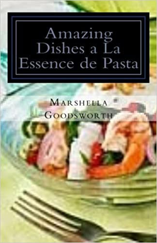 Book Amazing Dishes a La Essence de Pasta