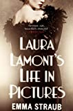 Laura Lamont's Life in Pictures by Emma Straub front cover