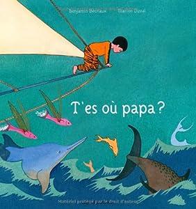 """Afficher """"T'es où papa ?"""""""