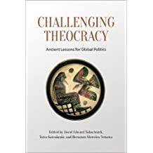Challenging Theocracy: Ancient Lessons for Global Politics
