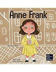 Anne Frank: A Kid's Book About Hope