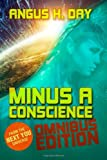 Minus a Conscience: Omnibus, Angus Day, 149525836X