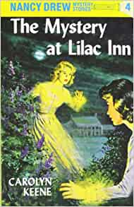 The Mystery at Lilac Inn, Nancy Drew Mystery Stories Series #4