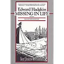 Edward Hadgkiss, missing in life