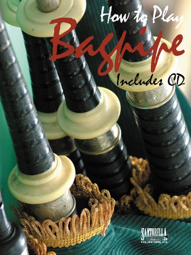How To Play Bagpipe For Method & Songbook with CD