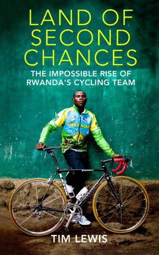Obtain of Second Chances: The Impossible Rise of Rwanda's Cycling Team