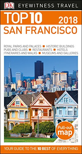 Top 10 San Francisco (Eyewitness Top 10 Travel Guide) by DK Travel