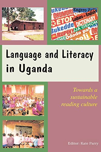 Language and Literacy In Uganda Towards A Kate Parry