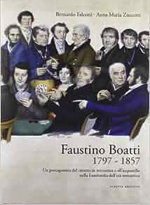 Faustino Boatti 1797-1857. Un protagonista del ritratto in