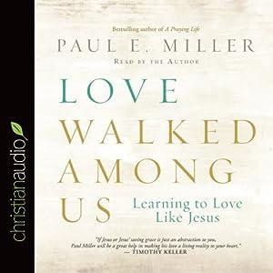 Love Walked Among Us Audiobook