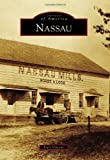 Nassau (Images of America)
