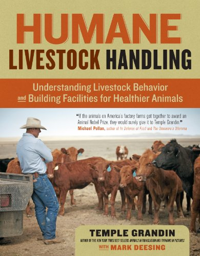 Humane Livestock Handling  Understanding Livestock Behavior And Building Facilities For Healthier Animals