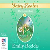 The Magic Key: Fairy Realm, Book 5 | Emily Rodda