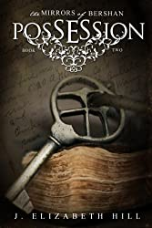 Possession (The Mirrors of Bershan Book 2)
