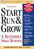 Start, Run, and Grow: A successful Small Business: 6th (Sixth) Edition