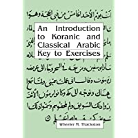 Introduction to Koranic and Classical Arabic: Key to Exercises