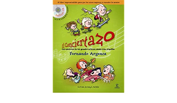 El conciertazo (Libro + CD): Fernando Argenta: 9788467026535: Amazon.com: Books