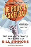 By Bill Simmons - The Book of Basketball: The NBA According to the Sports Guy (Upd Rep)