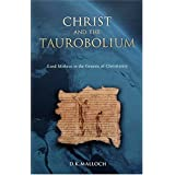 Christ and the Taurobolium: Lord Mithras in the Genesis of Christianity