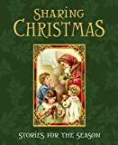 Sharing Christmas : Stories for the Season, Compilation, 1590389697