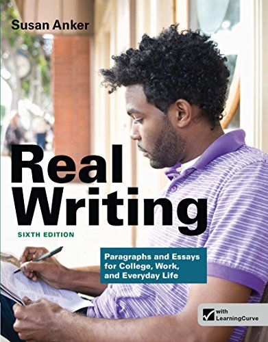 Download Real Writing: Paragraphs and Essays for College, Work, and Everyday Life, Sixth Edition Pdf
