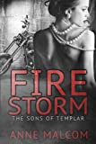 Firestorm (The Sons of Templar) (Volume 2)