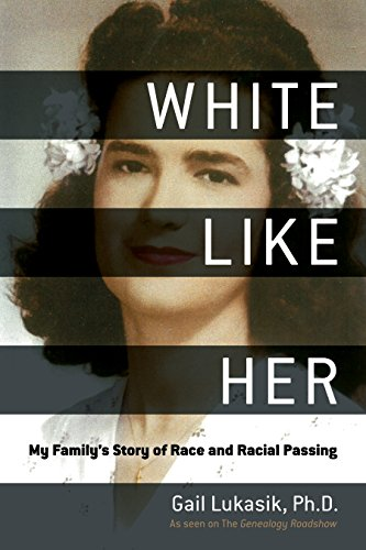 Books : White Like Her: My Family's Story of Race and Racial Passing