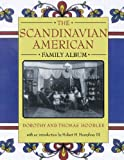 The Scandinavian American Family Album, Dorothy Hoobler and Thomas Hoobler, 0195124243