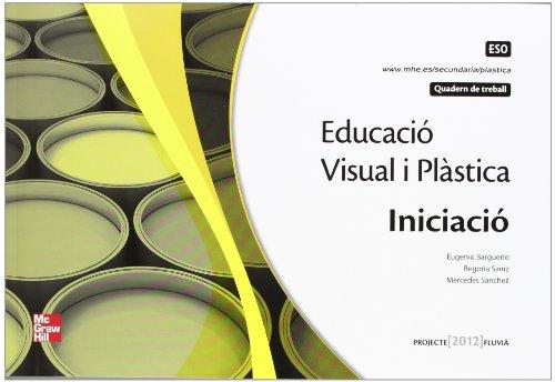 Descargar Libro Eso 1/2 - Educacio Plastica I Visual Quadern - Iniciacio Eugenio Bargueño Gomez