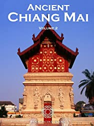 Ancient Chiang Mai Volume 2 (Cognoscenti Books)