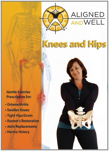 Aligned and Well - Knees and Hips by Janson Media