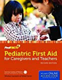 Pediatric First Aid for Caregivers and Teachers (PedFACTS), AAP, 1449670415