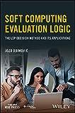 Soft Computing Evaluation Logic