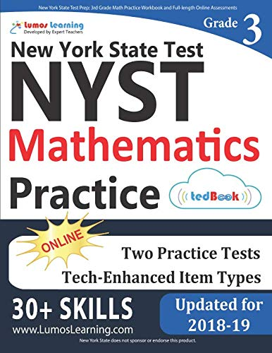 New York State Test Prep: 3rd Grade Math Practice Workbook and Full-length Online Assessments: NYST Study Guide (New York State 3rd Grade Ela Test Prep)