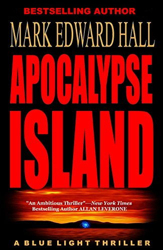 Apocalypse Island: A Blue Light Thriller (Blue Light Series Book 1)