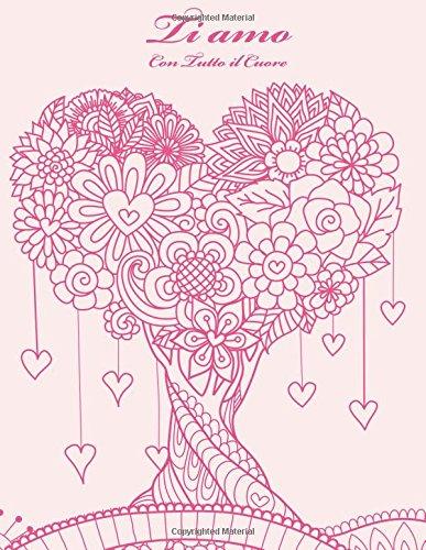 Download Ti amo Con Tutto il Cuore 1 (Volume 1) (Italian Edition) pdf