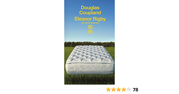 Download Eleanor Rigby By Douglas Coupland