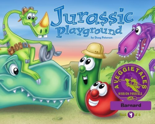 Jurassic Playground - VeggieTales Mission Possible Adventure Series #4: Personalized for Barnard (Boy)