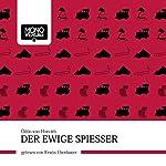 Der ewige Spießer | Ödön von Horváth