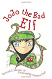 JoJo the Bad Elf, Kenneth Skender, 0615683045