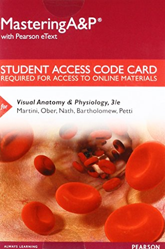 Mastering A&P with Pearson eText -- Standalone Access Card -- for Visual Anatomy & Physiology (3rd Edition) (Edition Quick Access 3rd)