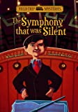 The Symphony That Was Silent, Steve Brezenoff, 1434234290