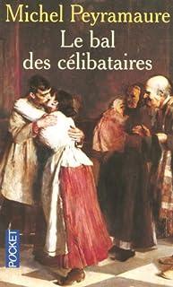 Les institutrices : [2] : Le bal des célibataires, Peyramaure, Michel